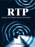 RTP - Audio and Video for the Internet